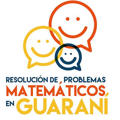 Resolución de Problemas Matemáticos en Guaraní - OMAPA